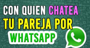 Con-Quien-Chatea-Tu-Pareja-por-Whatsapp