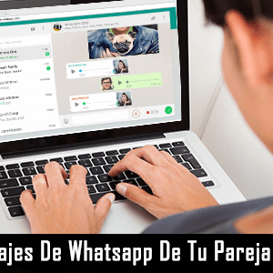 Ver-Mensajes-De-Whatsapp-De-Tu-Pareja